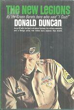 THE NEW LEGIONS Donald Duncan - VIETNAM WAR GREEN BERET BECOMES WAR PROTESTER
