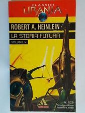 La storia futura 4Heinlein robert Mondadoriclassici urania272 fantascienza