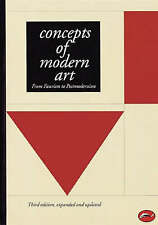 Concepts of Modern Art: from Fauvism to Postmodernism by Thames & Hudson Ltd...