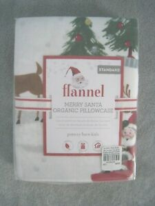 NEW Pottery Barn Kids ORGANIC MERRY SANTA Flannel  Standard Pillowcase ~ HOLIDAY