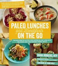 Paleo Lunches and Breakfasts On the Go: The Solution to Gluten-Free Eating All D