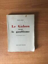 LE GABON DEVANT LE GAULLISME
