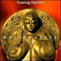 Peatbog Fées - Mellowosity Neuf CD