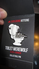 NSFW Exploding Kittens Pin Toilet Werewolf