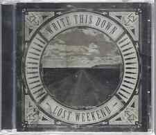 Write This Down-Lost Weekend  CD FREE SHIPPING  Christian Rock(Brand New-Sealed)