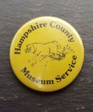 Hampshire County Museum Service  - Button Badge 1980's