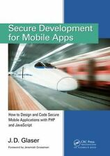 Secure Development for Mobile Social Apps : How to Design and Code Social...