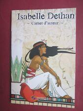 ISABELLE DETHAN ART BOOK SNORGLEUX CARNET D AUTEUR 2010 NEUF