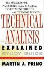 Study Guide for Technical Analysis Explained (Fourth Edition) Martin J. Pring
