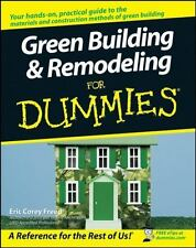 Green Building and Remodeling for Dummies by Eric Corey Freed (2007, Paperback)