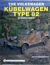 Book - The Volkswagen Kübelwagen Type 82 in World War II by Janusz Piekalkiewicz