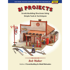 21 Projects - Scratchbuilder's Structures - Tools & Techniques (New 2018 Book)