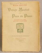 1919 ROMAIN ROLLAND ~ VOYAGE MUSICAL PAYS DU PASSE