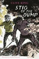 Stig of the Dump (Puffin Modern Classics) by King, Clive, NEW Book, FREE & Fast