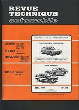 (44A)REVUE TECHNIQUE AUTOMOBILE TOYOTA COROLLA / SIMCA 1000 RALLYE / CITROEN CX