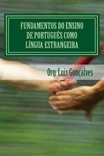 Fundamentos Do Ensino de Portugues Como Lingua Estrangeira (Paperback or Softbac