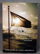 Texas In Her Own Words as told to Tweed Scott inscribed Texana 1st ed photos