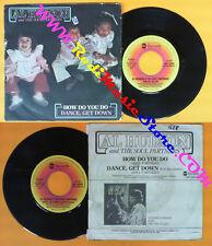LP 45 7'' AL HUDSON AND THE SOUL PARTNERS How do you do Dance get no cd mc dvd