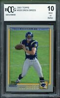 2001 Topps #328 Drew Brees Rookie Card BGS BCCG 10 Mint+