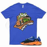Royal MONEY TRAIN T Shirt for Yeezy 700 Bright Blue Orange 350 380 500 Sun Cream