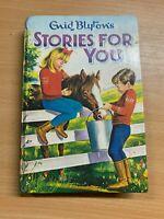 "1966 ENID BLYTON ""STORIES FOR YOU"" FICTION ILLUSTRATED HARDBACK BOOK"