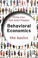 Behavioral Economics The Basics by Philip Corr 9781138228917   Brand New