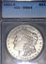 1921-S Morgan Silver Dollar  ICG - MS64,Tougher Date & Grade, Issue Free