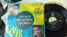 "7"" ELVIS PRESLEY STUCK ON YOU FAME AND FORTUNE ITALY  EX/EX+"