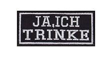 Ja Ich Trinke Patch Aufnäher Badge Biker Heavy Rocker Bügelbild Kutte Stick