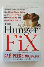 The Hunger Fix Three Stage Detox Recovery Plan Overeating Food Obesity Change US