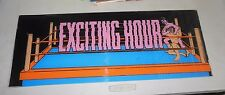 "EXCITING HOUR   22 3/4 - 9"" arcade game sign marquee  cF99"