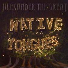 Alexander The Great - Native Tongues [Vinyl New]
