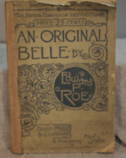 Original Belle Edward P Roe Rare Antique Ancien livre de poche Edition Dodd Mead