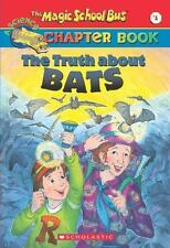 The Truth about Bats (The Magic School Bus Chapter Book, No. 1), Eva Moore, 0439