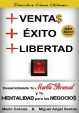+Ventas +Exito +Libertad Desarrollando Tu Marca Personal y Tu Mentalidad para...