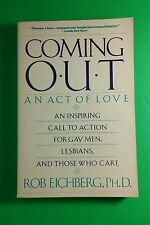 COMING OUT AN ACT OF LOVE ROB EICHBERG PHD GAY LESBIANS 1990 PAPERBACK BOOK GOOD