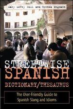 Streetwise Spanish DictionaryThesaurus