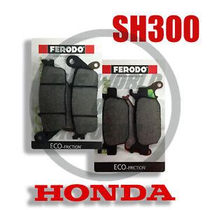 Pastiglie Honda/SH 300 IE ABS 2017  2018 KIT freno anteriori posteriori Ferodo