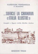 SOFOCLE LA CHIAMAVA<ITALIA ILLUSTRE>SICILIA ANTICA 1976 THULE (UA319)