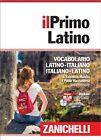 Vocabolario il Primo Latino: Libro + DVD-Rom - Zanichelli
