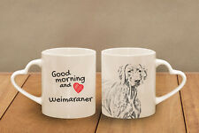 "Weimaraner - ceramic cup, mug ""Good morning and love, heart"", Usa"