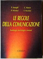 Le regole della comunicazione - Asnaghi, Nicolaci, Manzo .. - 2002, Cedam