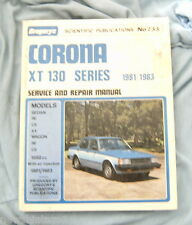 #M3.  CAR WORKSHOP MANUAL - TOYOTA CORONA XT 130  1981-1983, DAMAGED
