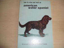 How To Raise And Train An AMERICAN WATER SPANIEL T.F.H. Publication PB 1968 Rare
