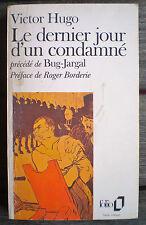 LIVRE * LE DERNIER JOUR D'UN CONDAMNÉ *  de VICTOR HUGO !!