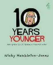 10 Years Younger,Nicky Hambleton-Jones,Very Good Book mon0000024872