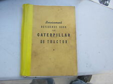 Caterpillar VINTAGE Reference Book for D8 Tractor