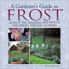 A Gardeners Guide to Frost: Outwit the W