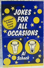 Jokes Stories For All Occasions Guaranteed To Make Anyone Laugh By Al Schock J12