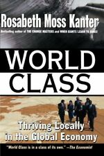 World Class: Thriving Locally in the Global Econom